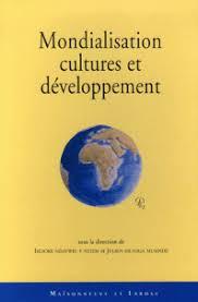 Mondialisation cultures et developpement - Julien Kilanga Musinde