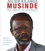 Une parole en itinérance - Julien Kilanga Musinde